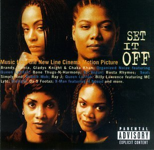 Set It Off Soundtrack Explicit Version En Vogue Organized Noize