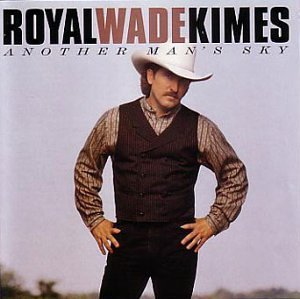 Kimes Royal Wade Another Man's Sky