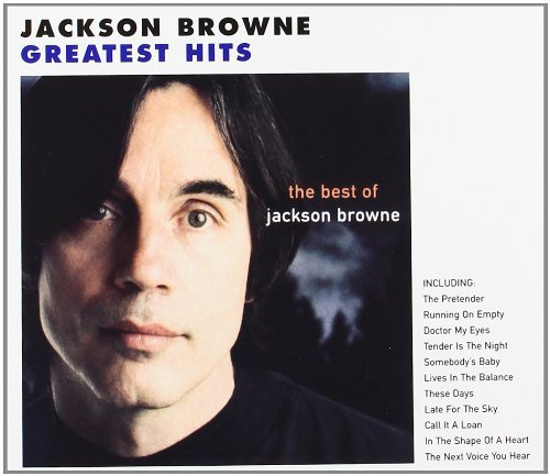 Jackson Browne Best Of Next Voice You Hear
