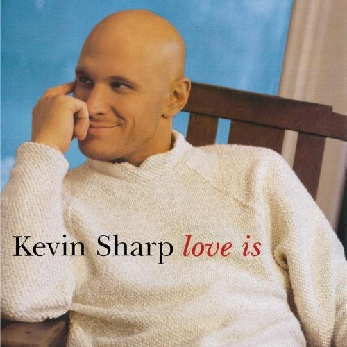 Kevin Sharp Love Is CD R