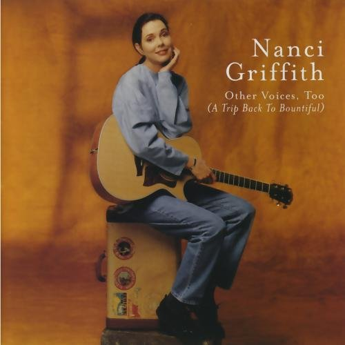 Nanci Griffith Other Voices Too (a Trip Back CD R