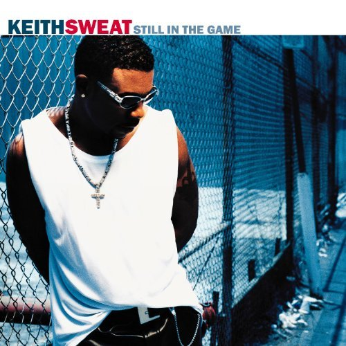 Keith Sweat Still In The Game CD R