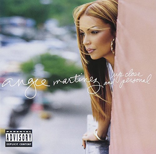Angie Martinez Up Close & Personal Explicit Version