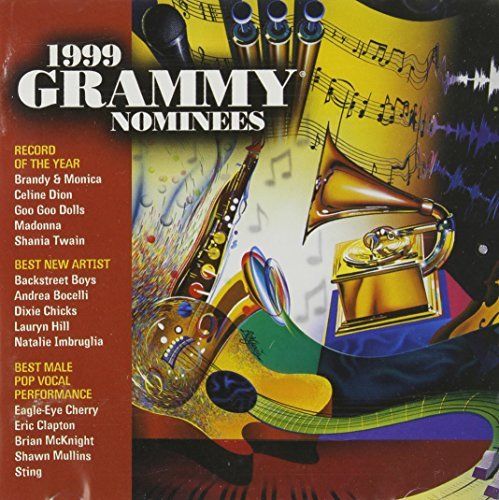 Grammy Nominees 1999 Grammy Nominees Mainstrea Grammy Nominees