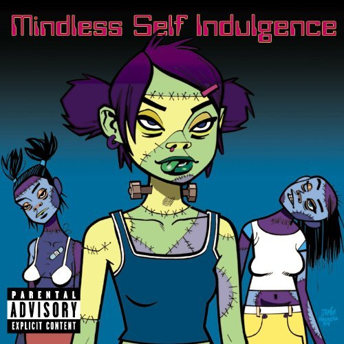 Mindless Self Indulgence Frankenstein Girls Will Seem S Explicit Version Frankenstein Girls Will Seem S