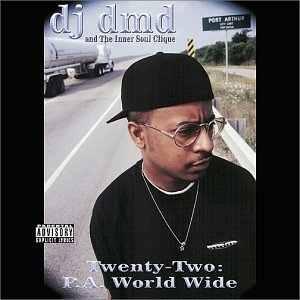 Dj Dmd Twenty Two P.A. World Wide Explicit Version