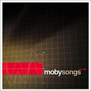 Moby 1993 98 Songs