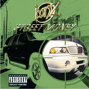 Iconz Street Money Explicit Version