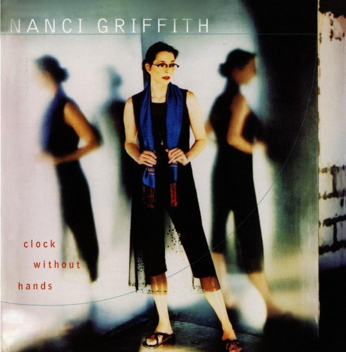 Nanci Griffith Clock Without Hands CD R