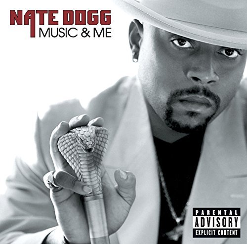 Nate Dogg Music & Me Explicit Version