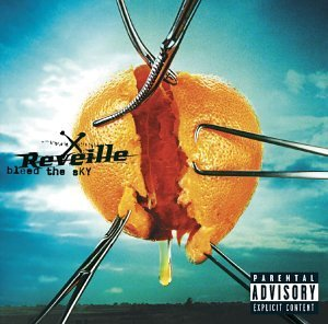 Reveille Bleed The Sky Explicit Version