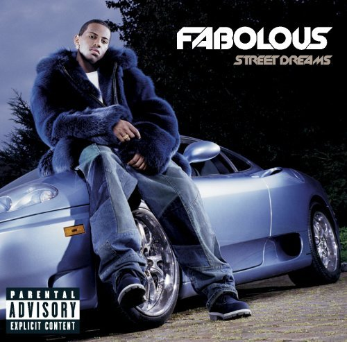 Fabolous Street Dreams Explicit Version