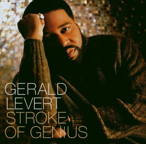 Gerald Levert Stroke Of Genius Stroke Of Genius