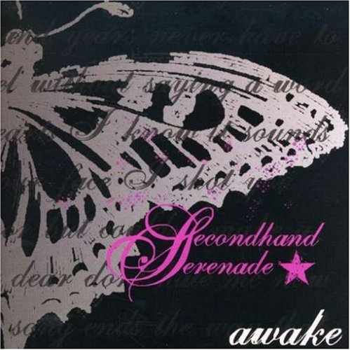 Secondhand Serenade Awake
