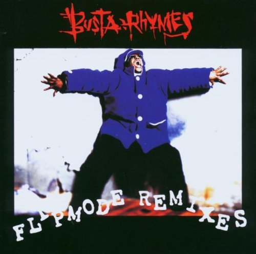 Busta Rhymes Flipmode Remixes Import Eu