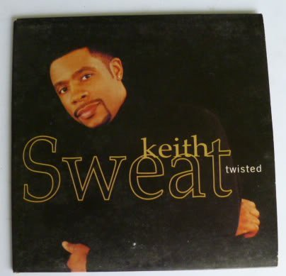 Keith Sweat Twisted (x6)
