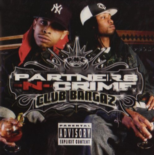 Partners N Crime Club Bangers Explicit Version
