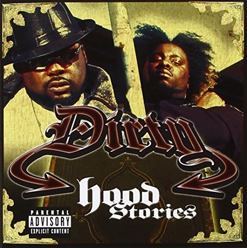 Dirty Hood Stories Explicit Version