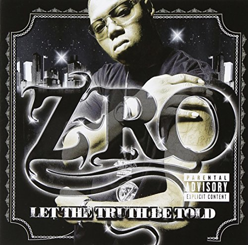 Z Ro Let The Truth Be Told Explicit Version
