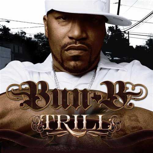 Bun B Trill Clean Version