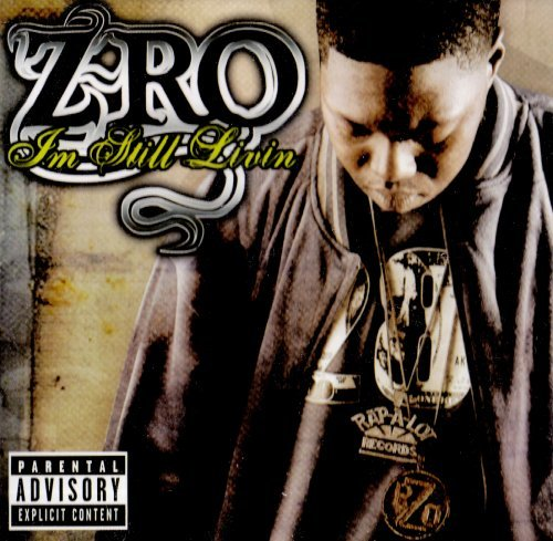 Z Ro I'm Still Living Explicit Version