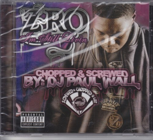 Z Ro Still Living Chopped & Screwed Explicit Version Screwed Version