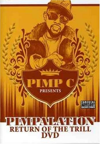 Pimp C Pimpalation Explicit Version