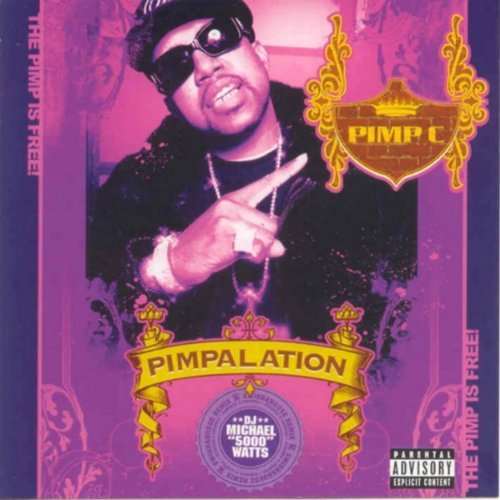 Pimp C Pimalation Chopped & Screwed Explicit Version Screwed Version