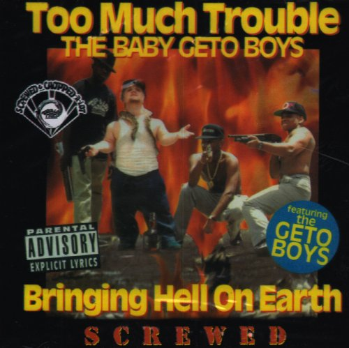 Too Much Trouble Bringing Hell On Earth Chopped Explicit Version Screwed Version