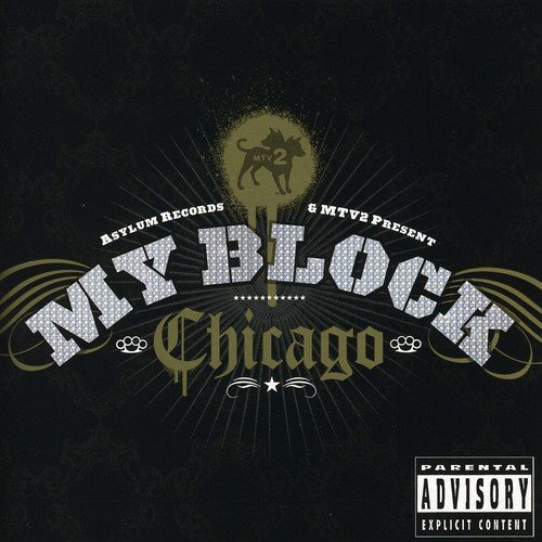 Mtv My Block Chicago Mtv My Block Chicago Explicit Version