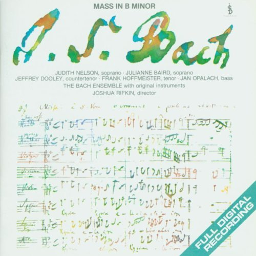 J.S. Bach Mass In B Minor Rifkin Bach Ens