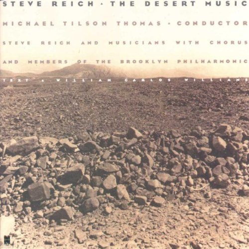 S. Reich Desert Music Tilson Thomas Brooklyn Phil