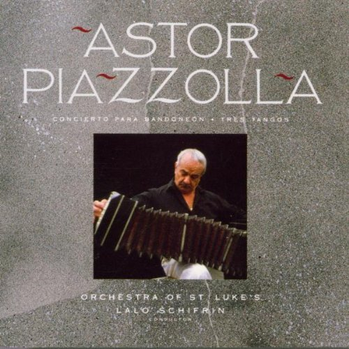 A. Piazzolla Con Bandonen 3 Tangos Piazzolla (band) Schifrin St Lukes Orch
