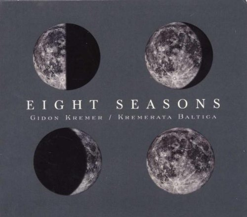 Gidon Kremer Eight Seasons