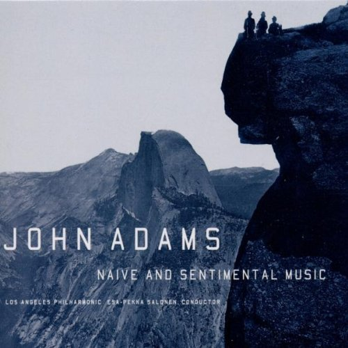 J. Adams Naive & Sentimental Music Moth Salonen Los Angeles Phil