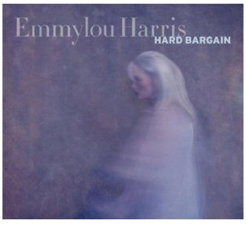 Emmylou Harris Hard Bargain Incl. DVD