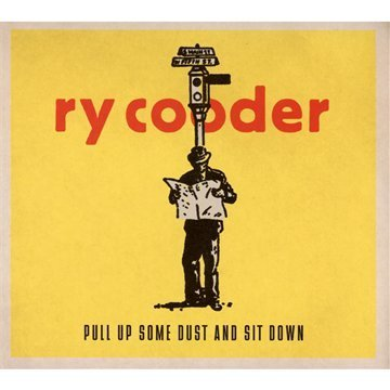 Ry Cooder Pull Up Some Dust & Sit Down Import Eu
