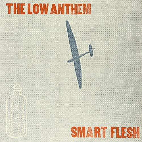 Low Anthem Smart Flesh
