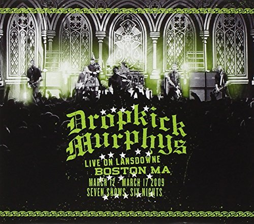 Dropkick Murphys Live On Lansdowne Boston Ma Deluxe Ed.