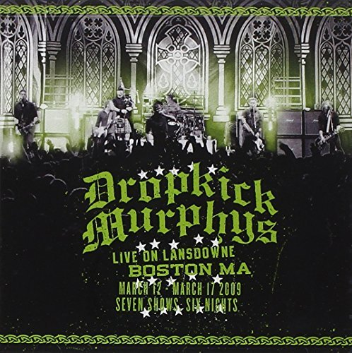Dropkick Murphys Live On Lansdowne Boston Ma