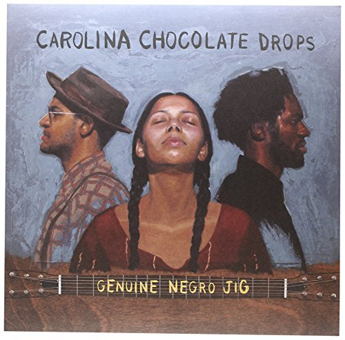 Carolina Chocolate Drops Genuine Negro Jig Incl. Bonus CD