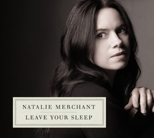 Natalie Merchant Leave Your Sleep 2 CD