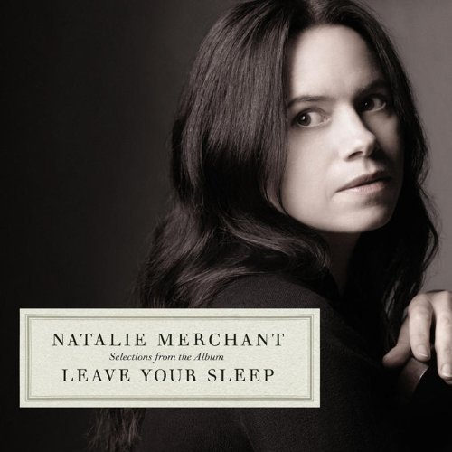 Natalie Merchant Selections From The Album Leav Import Eu
