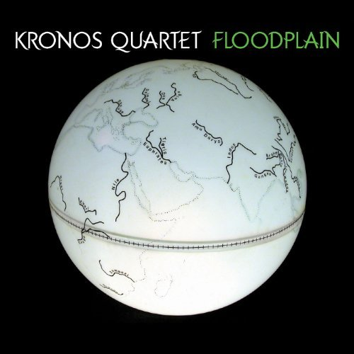 Kronos Quartet Floodplain