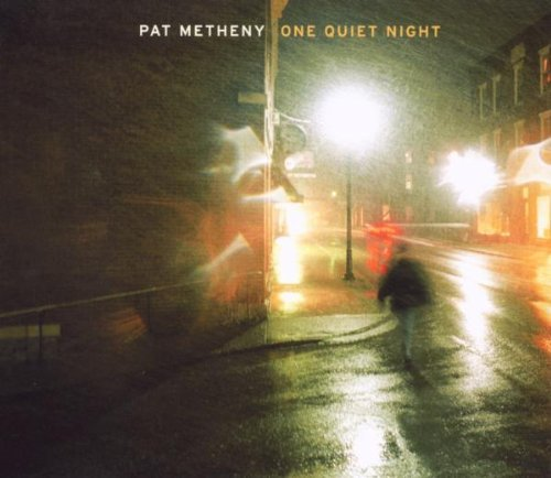 Pat Metheny One Quiet Night (re Issue) Incl. Bonus Track