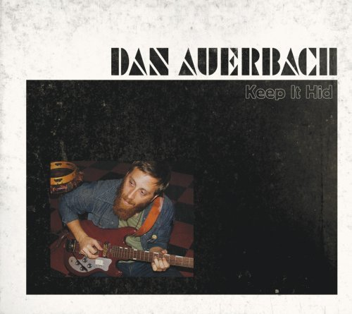 Dan Auerbach Keep It Hid Incl. Bonus CD