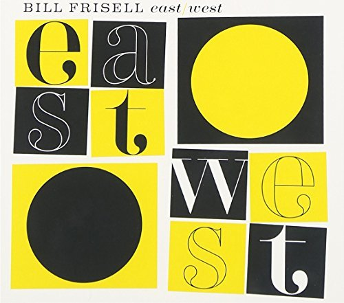 Bill Frisell East West 2 CD Set