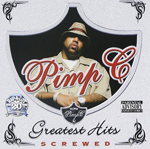 Pimp C Greatest Hits Chopped & Screwe Explicit Version Screwed Version