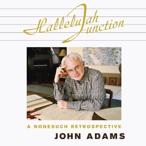 John Adams Hallelujah Junction 2 CD Set