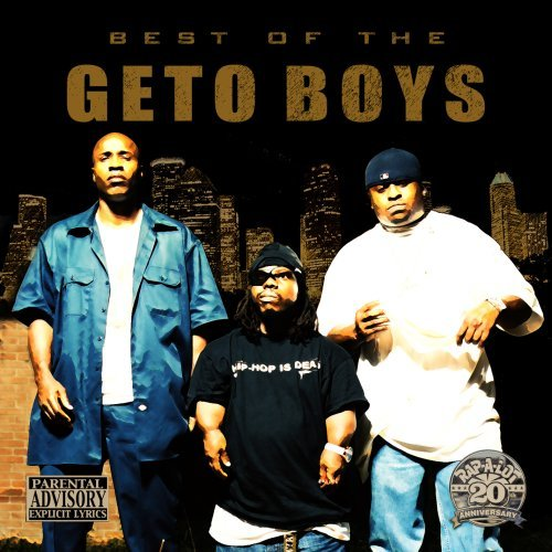 Geto Boys Best Of The Geto Boys Explicit Version